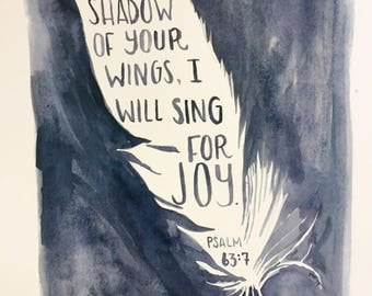 In the Shadow of Your Wings, watercolor feather, scripture verse print