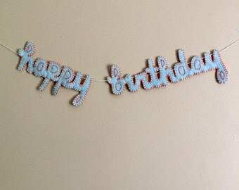 Happy birthday, felt banner, friend gift, personalized baby gift, party decoration, calligraphy quote, wall hanging letters, first birthday
