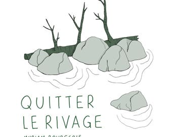 Illustrated book «Quitter le rivage» (Leaving the shore)