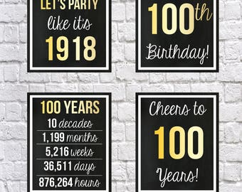 100th Birthday Signs GOLD 1918 100th Birthday DIGITAL Posters, Let's Party Happy 100th Birthday Cheers to 100 Years 100 Years Ago