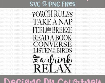 Porch Rules SVG/png/Porch Sign SVG/ Porch Decor SVG/ Relax Porch Quote