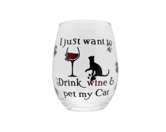 Funny Cat Stemless Wine Glass Gift for Mom, Gift for Wife, Gift for Friend  - Drink Wine & Pet My Cat
