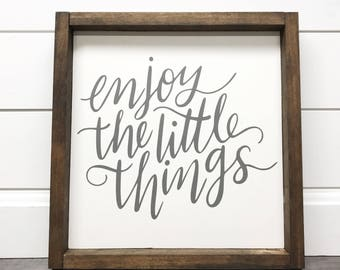 Wood Sign | Enjoy the Little Things |  Farmhouse Sign |