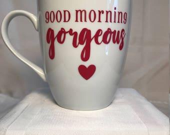 Coffee Mug - Good Morning Gorgeous