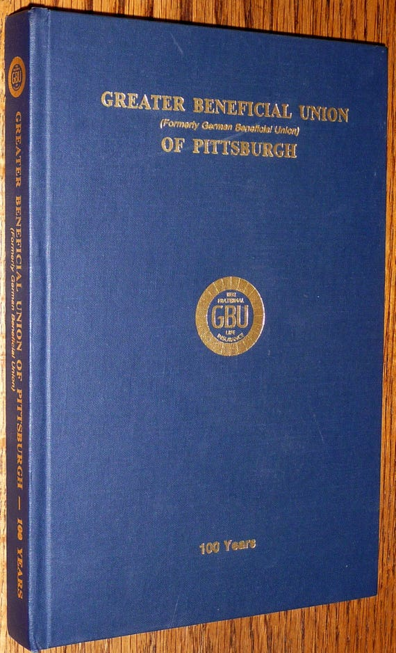 The Greater Beneficial Union of Pittsburgh, 100 Years: 1892-1992 Pennsylvania PA