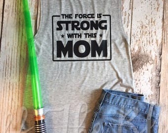 The Force is Strong with this Mom Muscle Tank
