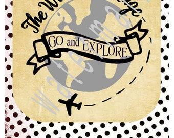 Travel SVG - Explore scvg - Airplane svg - silhouette cameo cricut - JPEG t-shirt transfer The world is huge go and explore World traveler