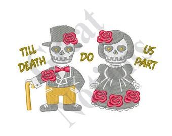 Till Death Do Us Part - Machine Embroidery Design