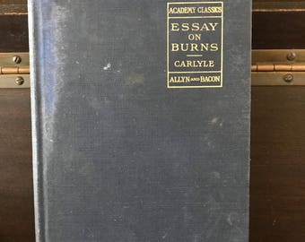 1895 First Ed - Carlyle Essay on Burns - edited by Boynton - published by Allyn and Bacon - VGC
