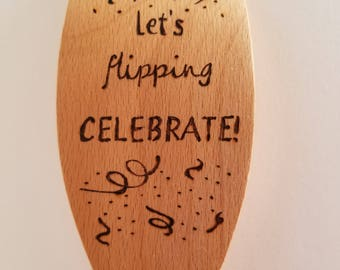 Let's Flipping Celebrate! Wood-Burned Cooking Spoons for Wedding and Anniversary Celebrations