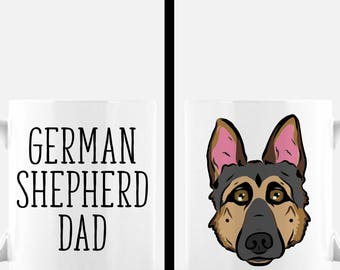 German Shepherd Mug | German Shepherd Dad Mug | German Shepherd Gift | Cute Dog Mug | Dog Lover Gift | Dog Dad Gift