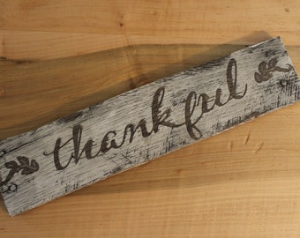 Rustic, Antiqued 'thankful' Wood Sign