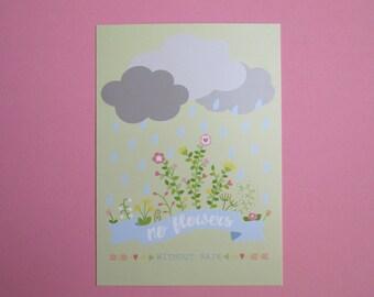 "Pastel Postcard ""No Flowers Without Rain"""