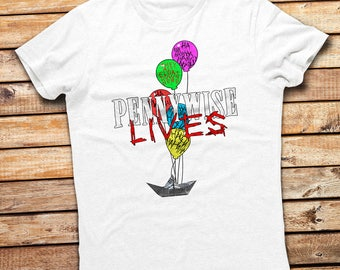 IT The Movie They All Float Down Here Pennywise Lives Unisex T-shirt