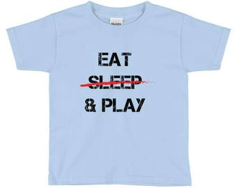 "Dad Of Boys - Fathers Day Gift - Boys Shirt - Mom Of Boys - Baby And Toddler Tops - Baby Fashion - Toddler Shirt ""Eat, Sleep & Play"""