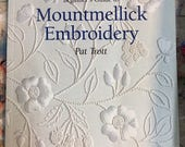 Beginners Guide to Mountmellick Embroidery - Pat Trott