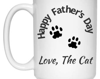 Happy Father's Day From The Cat - Funny Mug For Dad