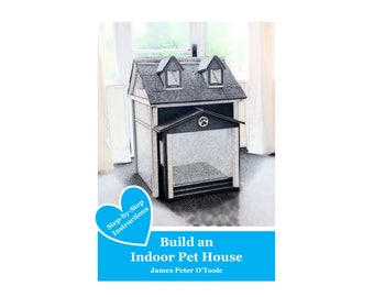 Build an Indoor Pet House