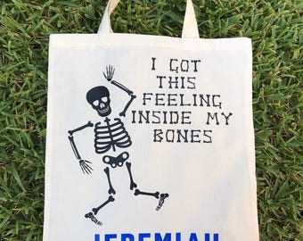 Trick-or-Treat Bag - Personalized Halloween Bag - Halloween Tote - I Got This Feeling Inside My Bones - Trick-or-Treat Tote - Custom Kids Ha