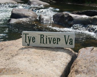 Tye River Virginia wood Sign, Virginia wood sign, Tye River painted wood sign