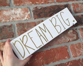 Dream big wooden sign, dream big signs, nursery wooden sign, girls room wooden signs, nursery decor, nursery wall art, nursery signs