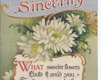 Vintage Postcard from from 1910. Sincerity - White Chrysanthemum, poem  Has been posted.