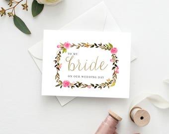 Printable 5x7 To my Bride Card   To My Bride Wedding Card   Wedding Thank You Card   Floral Thank You Card
