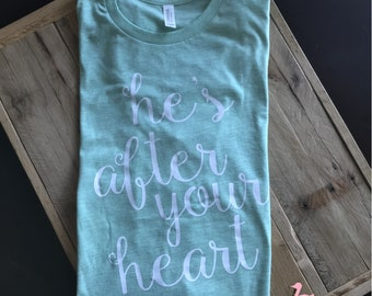 Graphic tees for women, Mint graphic tee, he's after your heart tee, christian tshirt, christian tees, wear your faith tee, womens tshirt,