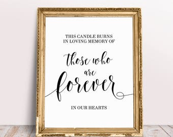 This Candle Burns In Loving Memory Of Those Who Are Forever In Our Hearts, Wedding Memory Sign, Wedding Memorial Sign, Memory Table Sign
