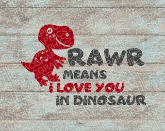 Rawr Means I Love You SVG, DXF, JPEG, and Studio Downloads