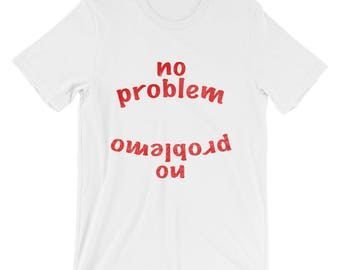 No Problem No Problemo cotton unisex tshirt