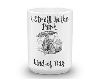 A Stroll in the Park kind of Day Spartees Mug