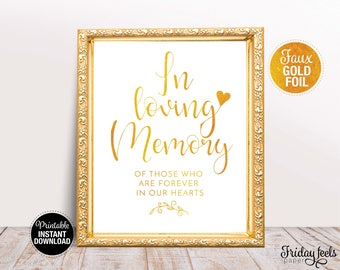 In Loving Memory Wedding Sign, Printable Wedding Poster, Gold Wedding Sign, Instant Download, WS02