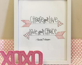 "Thomas S. Monson Quote - ""Choose your Love, Love your Choice"""