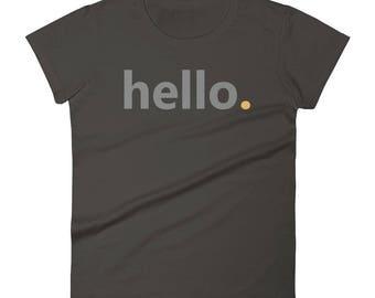 Hello Women's Short Sleeve T-Shirt