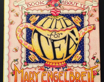 Time for Tea with Mary Engelbreit 1997 Hardcover