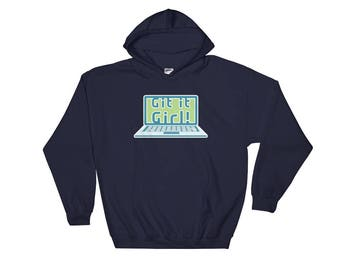 Git It Girl! Funny Hoodie Sweatshirt for Women Who Code Computer Science Geek