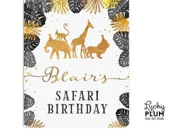 Safari Welcome Sign / Jungle Welcome Sign / Black Gold Safari Birthday Poster / Wild One Welcome Poster / Jungle Zoo *Digital Printable SF02