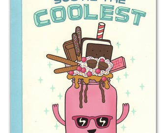 You're the Coolest Ridiculous Milkshake Card