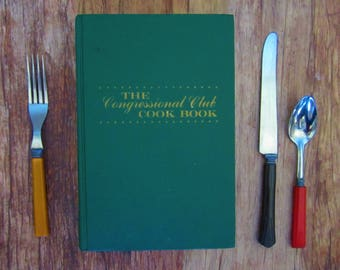 THE CONGRESSIONAL CLUB Cook Book 8th Edition 1970 Foreword by Patricia Nixon