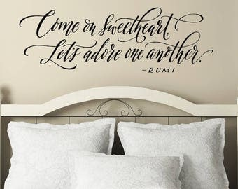 Bedroom Wall Decor | Romantic Quote Wall Decal | Come On Sweetheart Decal |  Hand Lettered Part 83