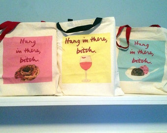 Snarky Tote Bag, Best Friend Birthday Gift, BFF Gift, Cotton Tote Bag, Fun Tote, Funny Tote Bag, Bitchy Gift,Gay BFF, College Student, Donut