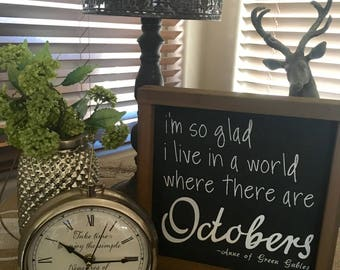 Anne of Green Gables | Fall decor | Fall decoration | Autumn decor | Inspirational quote | October | Sign | Wood sign | Farmhouse decor