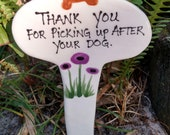 Thank you for picking up after your dog.