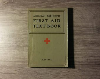 Vintage 1940 American Red Cross First Aid Text-book, revised with 117 illustrations