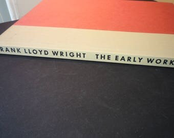 Frank Lloyd Wright Early Works  - 1968 first edition Bramhall House Publishe
