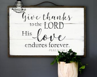 Give Thanks Sign, Scripture Sign, Bible Verse Sign, Rustic Wall Decor, Farmhouse Sign, Thanksgiving Sign