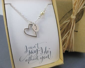 Personalized Bridesmaid Necklace, I can't say I DO without you necklace , Heart Necklace, Bridesmaid Proposal, Made of Honor Necklace
