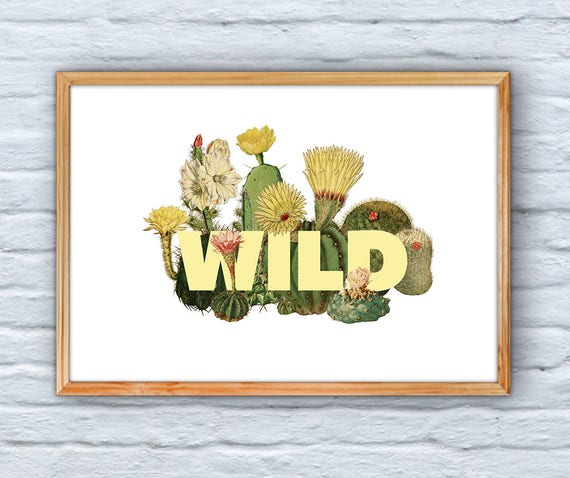 Cactus Wall Art, Home decor Typography art and amazing cactus, Wild Giclee Print Art and collectibles, Cactus home design BFL218WA3