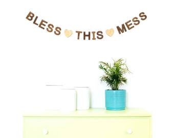 BLESS THIS MESS bunting - handmade wooden home decor for living room, nursery, and play room, natural wood letters for modern style